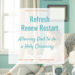 Refresh Renew Restart