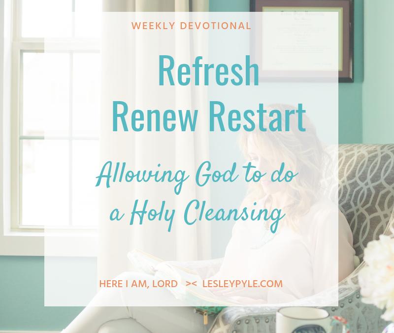 Refresh Renew Restart