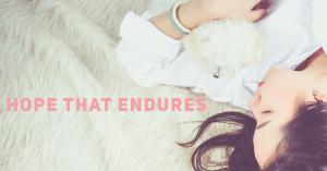 Hope That Endures