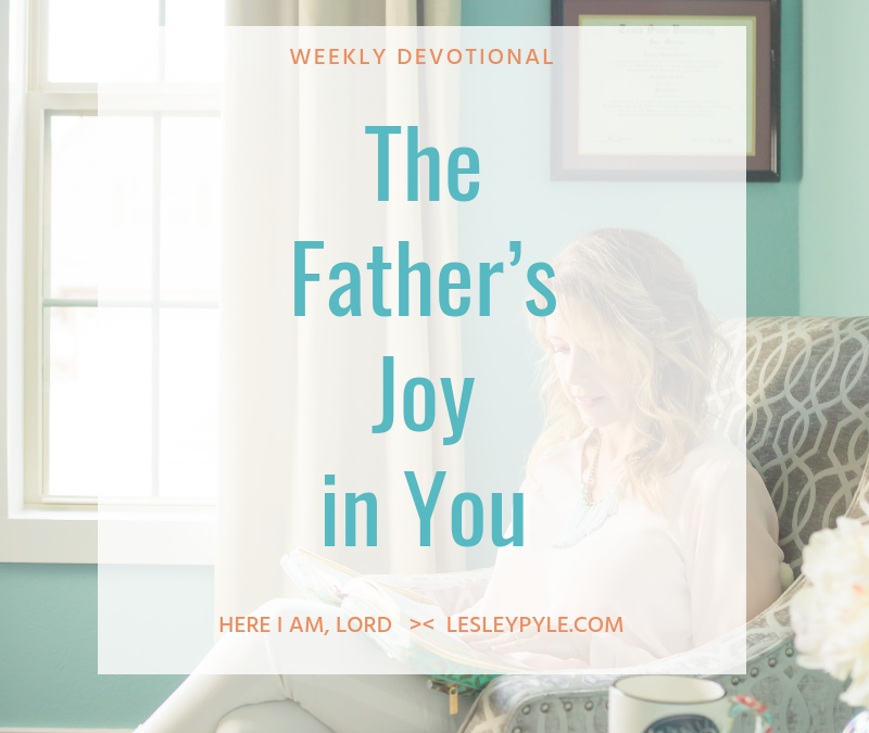 The Father's Joy in You