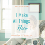 I Make All Things New
