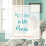 Priceless is My Peace